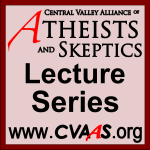 "CVAAS Lecture Series – 03 – Brian Dunning – ""Five Miracles"""